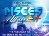 King David's Pisces Affair 03.15.14