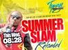 Summer Slam Reloaded w/Elephant Man 08.28.13